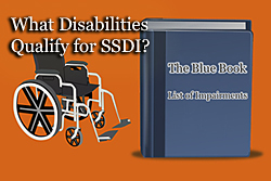 What Disabilities Qualify for SSDI?