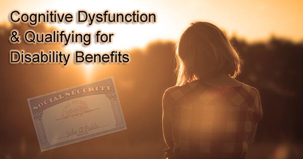 cognitive dysfunction disability