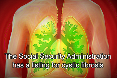 Cystic Fibrosis disability benefits appeal
