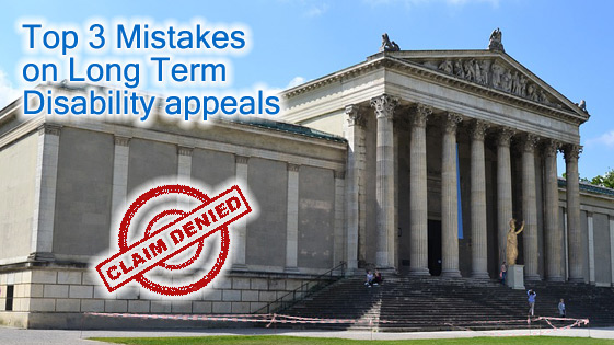 LTD disability appeal mistakes