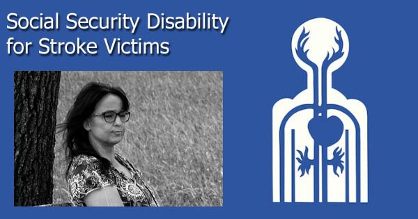 Social Security Disability for Stroke Victims