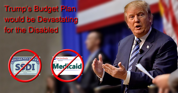 Trump's budget would be devastating for those with disabilities.