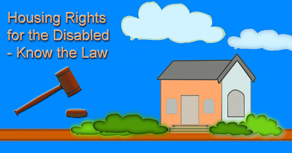 Housing Rights for the Disabled – Know the Law